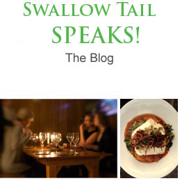Enter to view the Swallow Tail Blog  formerly the Swallow Tail Secret Supper Club blog