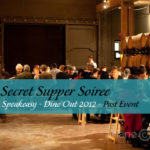 Secret Supper Soiree - Sold Out - Jan 2012