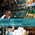 Pearls & Cocktails - Dine Out Vancouver